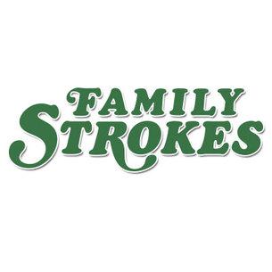 Family Strokes