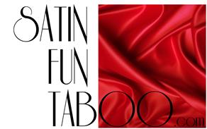 Satin Fun Taboo