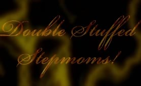 Double Stuffed Stepmoms! Brooklyn Chase & Lady Fyre POV Taboo Trailer